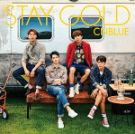 STAYGOLD(初回限定盤ACD+DVD)[CNBLUE]