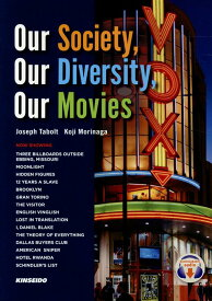 Our Society,Our Diversity,Our Movies 映画に観る多文化社会のかたち [ ジョゼフ・タボルト ]