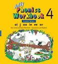 Jolly Phonics Workbook 4 JOLLY PHONICS WORKBK 4 [ Sue Lloyd ]
