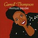 sings PHYLLIS DILLON