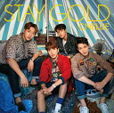 STAY GOLD (初回限定盤B CD+DVD) [ CNBLUE ]