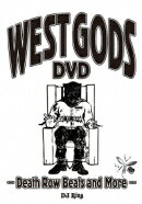WEST GODS DVD -Death Row Beats and More-