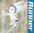 Runner (初回限定盤 CD+DVD)