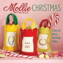 Mollie Makes Christmas: Living and Loving a Handmade Holiday