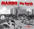 【輸入盤】Mambo Big Bands 1946-1957