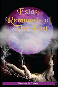 Esias:_Remnants_of_the_Past