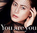 You are you (Aタイプ(初回完全限定スペシャル盤) CD+DVD)