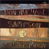 【輸入盤】CopperMoon[DonMichaelSampson]
