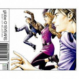 15YEARS -BEST HIT SELECTION-(ベストセレクト盤 3CD) [ globe ]
