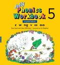 Jolly Phonics Workbook 5 JOLLY PHONICS WORKBK 5 [ Sue Lloyd ]