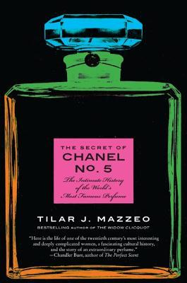 SECRET OF CHANEL NO.5,THE(B) [ TILAR J. MAZZEO ]