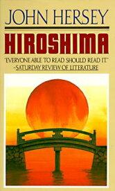 HIROSHIMA(A) [ JOHN HERSEY ]
