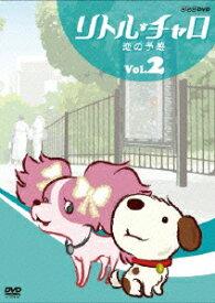 リトル・チャロ Vol.2 恋の予感 [ 純名りさ ]