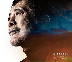 スタンダード ~ザ・バラードベスト~ (初回限定盤A CD+DVD) [ 矢沢永吉 ]