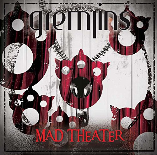 MAD THEATER (Type-B) [ GREMLINS ]