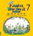 Jolly Phonics Workbook 7 JOLLY PHONICS WORKBK 7 [ Sue Lloyd ]