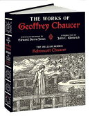 The Works of Geoffrey Chaucer: The William Morris Kelmscott Chaucer with Illustrations by Edward Bur