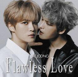 【先着特典】Flawless Love TYPE B (2CD) (ステッカー付き)