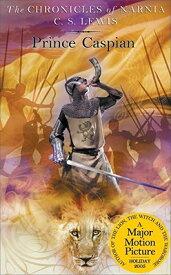 Prince Caspian: The Return to Narnia CHRONICLES NARNIA #04 PRINCE C (Chronicles of Narnia) [ C. S. Lewis ]