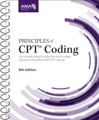 PrinciplesofCPTCoding,EighthEdition[AMA]