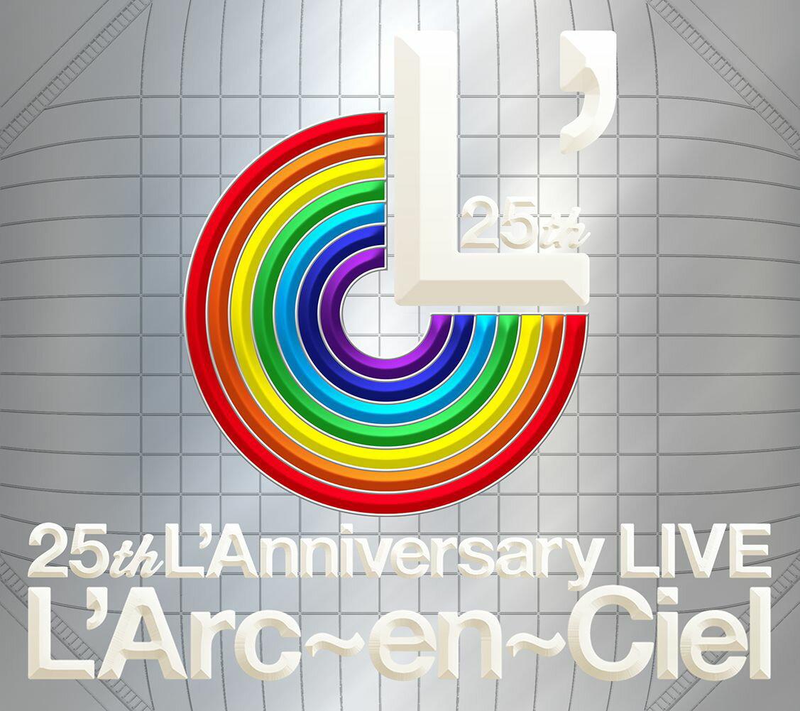 25th L'Anniversary LIVE [ L'Arc-en-Ciel ]