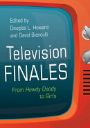 Television Finales: From Howdy Doody to Girls