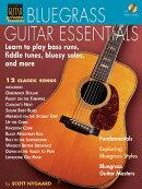 【輸入楽譜】ニゴール, Scott: ブルーグラス・ギター・エッセンシャル: Learn to Play Bass Runs, Fiddle Tunes, Bl…