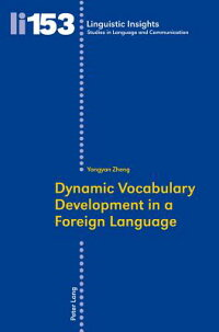 DynamicVocabularyDevelopmentinaForeignLanguage[YongyanZheng]