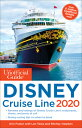 The Unofficial Guide to the Disney Cruise Line 2020 UNOFFICIAL GT THE DISNEY CRU...