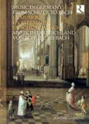 【輸入盤】Music In Germany From Schutz To Bach: Jerome Lejeune (+book)