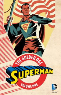 Superman:TheGoldenAge,Volume1[JerrySiegel]