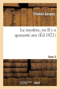 LeMysta]re,OuIlyaQuaranteANS.Tome3[ThomasGaspey]