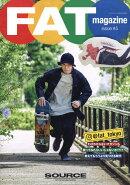 FAT magazine (エフエイティー マガジン) 2020 AUTUMN/WINTER 2020年 11月号 [雑誌]