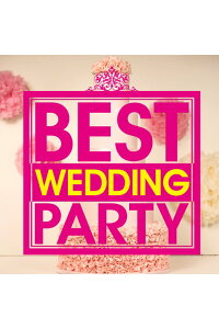 BESTWEDDINGPARTY[(オムニバス)]