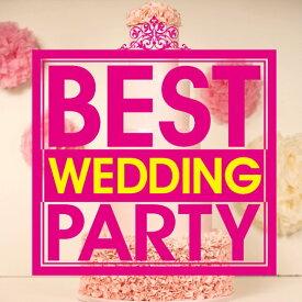BEST WEDDING PARTY [ (オムニバス) ]