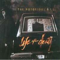 LifeAfterDeath[NotoriousB.I.G.]