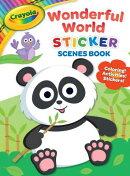 Crayola Wonderful World Sticker Scenes Book