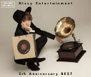 Nissy Entertainment 5th Anniversary BEST (2CD+2DVD)
