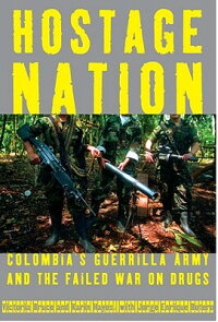 Hostage_Nation:_Colombia's_Gue