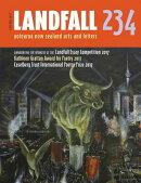 Landfall 234: Aotearoa New Zealand Arts and Letters, Spring 2017