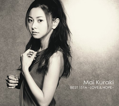 MAI KURAKI BEST 151A - LOVE & HOPE - (初回限定盤A 2CD+DVD) [ 倉木麻衣 ]