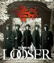 LOOSER ~失い続けてしまうアルバム【Blu-ray】 [ TEAM NACS ]