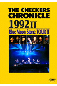 THECHECKERSCHRONICLE19922BlueMoonStoneTOUR2[チェッカーズ]