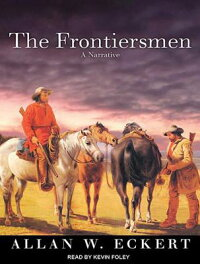 Frontiersmen:ANarrative