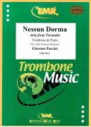 【輸入楽譜】プッチーニ, Giacomo: オペラ「トゥーランドット」より 誰も寝てはならぬ/トロンボーンとピアノ用編曲/…