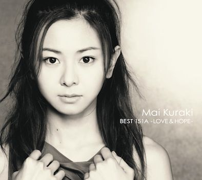 MAI KURAKI BEST 151A - LOVE & HOPE - [ 倉木麻衣 ]