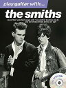 Play Guitar with the Smiths [With CD (Audio)] PLAY GUITAR W/THE SMITHS [ The Smiths ]