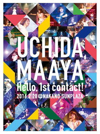 UCHIDA MAAYA Hello, 1st contact! 2016.2.28 @NAKANO SUNPLAZA [ 内田真礼 ]
