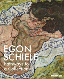 EGON SCHIELE:PATHWAYS TO A COLLECTION(H) [ . ]