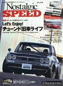 Nostalgic Speed (ノスタルジック スピード) 2018年 11月号 [雑誌]